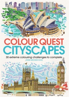 Colour Quest Cityscapes : 30 Extreme Colouring Challenges to Complete, Paperback Book