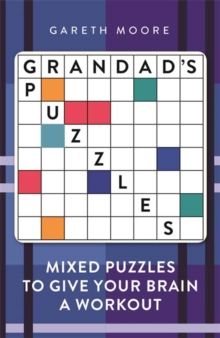 Grandad's Puzzles : Mixed Puzzles to Give Your Brain a Workout, Paperback Book