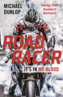 Road Racer : It's in My Blood, Paperback Book