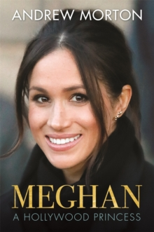 Meghan : A Hollywood Princess, Hardback Book