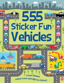 555 Sticker Fun Vehicles, Paperback Book