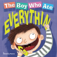 The Boy Who Ate Everything, Paperback / softback Book