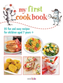 My First Cook Book : 35 Fun and Easy Recipes for Children Aged 7 Years+, Paperback / softback Book