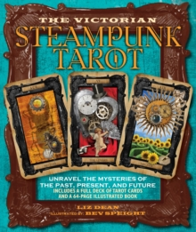 Victorian Steampunk Tarot : Unravel the Mysteries of the Past, Present, and Future, Mixed media product Book