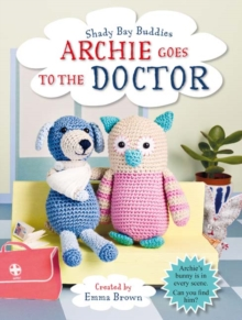 Shady Bay Buddies: Archie Goes to the Doctor, Paperback Book