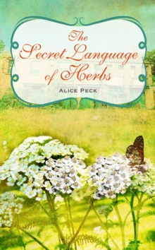 The Secret Language of Herbs, Hardback Book