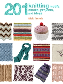 201 Knitting Motifs, Blocks, Projects & Ideas, Paperback Book