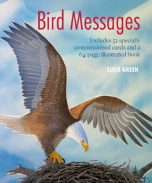 Bird Messages : Includes 52 Specially Commissioned Cards and a 64-Page Illustrated Book, Mixed media product Book