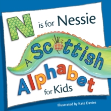 N is for Nessie: A Scottish Alphabet for Kids, Paperback Book