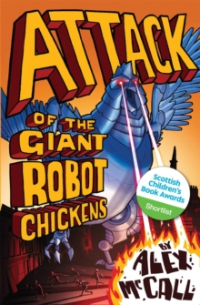 Attack of the Giant Robot Chickens, Paperback Book