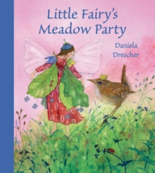 Little Fairy's Meadow Party, Hardback Book