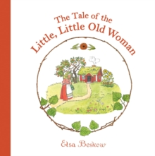 The Tale of the Little, Little Old Woman, Hardback Book