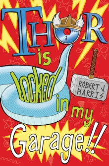 Thor Is Locked In My Garage!, EPUB eBook