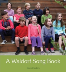 A Waldorf Song Book, Spiral bound Book