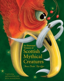 An Illustrated Treasury of Scottish Mythical Creatures, Hardback Book
