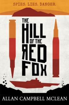 The Hill of the Red Fox, Paperback Book