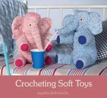 Crocheting Soft Toys, Paperback / softback Book