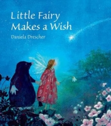 Little Fairy Makes a Wish, Hardback Book