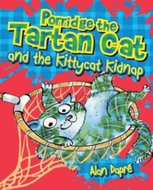 Porridge the Tartan Cat and the Kittycat Kidnap, Paperback Book