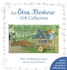 An Elsa Beskow Gift Collection: Peter in Blueberry Land and other beautiful books, Hardback Book