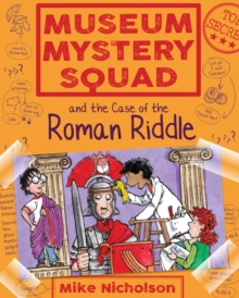 Museum Mystery Squad and the Case of the Roman Riddle, EPUB eBook