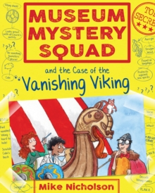 Museum Mystery Squad and the Case of the Vanishing Viking, EPUB eBook