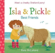 Isla and Pickle : Best Friends, Paperback Book