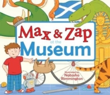 Max and Zap at the Museum, Paperback Book