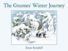 The Gnomes' Winter Journey, Hardback Book