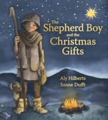 The Shepherd Boy and the Christmas Gifts, Hardback Book