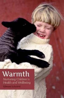Warmth : Nurturing Children's Health and Wellbeing, Paperback Book