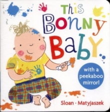 This Bonny Baby : A Mirror Board Book, Board book Book