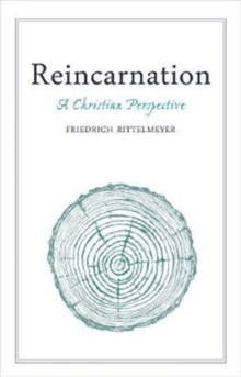 Reincarnation : A Christian Perspective, Paperback Book
