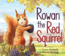 Rowan the Red Squirrel, Paperback / softback Book
