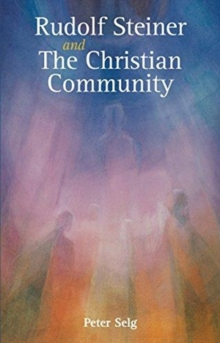 Rudolf Steiner and The Christian Community, Paperback / softback Book