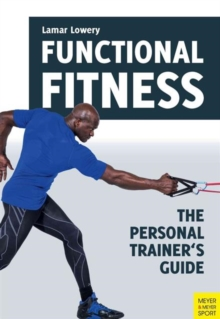 Functional Fitness : The Personal Trainer's Guide, Paperback Book