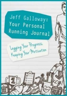 Jeff Galloway: Your Personal Running Journal, Paperback / softback Book