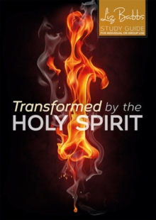 Transformed by the Holy Spirit, Paperback / softback Book