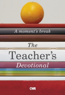 The Teacher's Devotional: A Moment's Break, Paperback Book