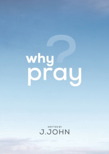 Why Pray?, Paperback Book