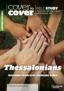 Thessalonians : Building Church in Changing Times, Paperback / softback Book
