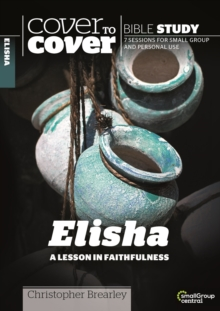 Elisha : A Lesson in Faithfulness, Paperback Book