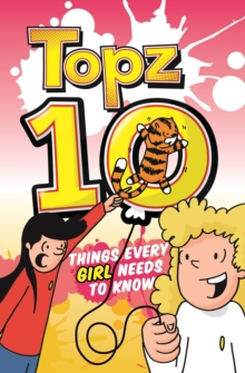 Topz Ten Things Every Girl Needs to Know, Paperback Book