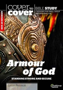 The Armour of God : Standing Strong and Secure, Paperback / softback Book