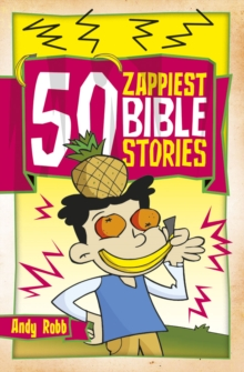 50 Zappiest Bible Stories, Paperback Book