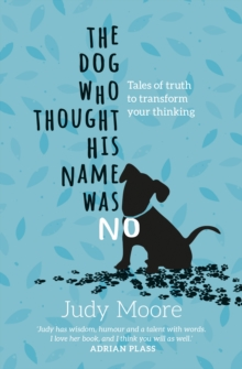 The Dog Who Thought His Name Was No, Paperback Book