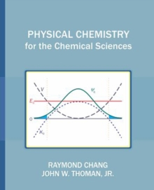 Physical Chemistry for the Chemical Sciences, Paperback Book