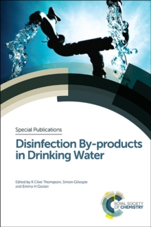 Disinfection by-Products in Drinking Water, Hardback Book
