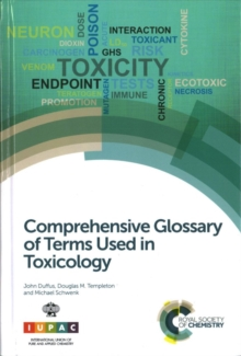 Comprehensive Glossary of Terms Used in Toxicology, Hardback Book