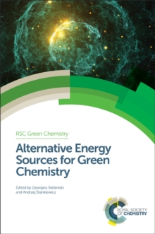 Alternative Energy Sources for Green Chemistry, Hardback Book